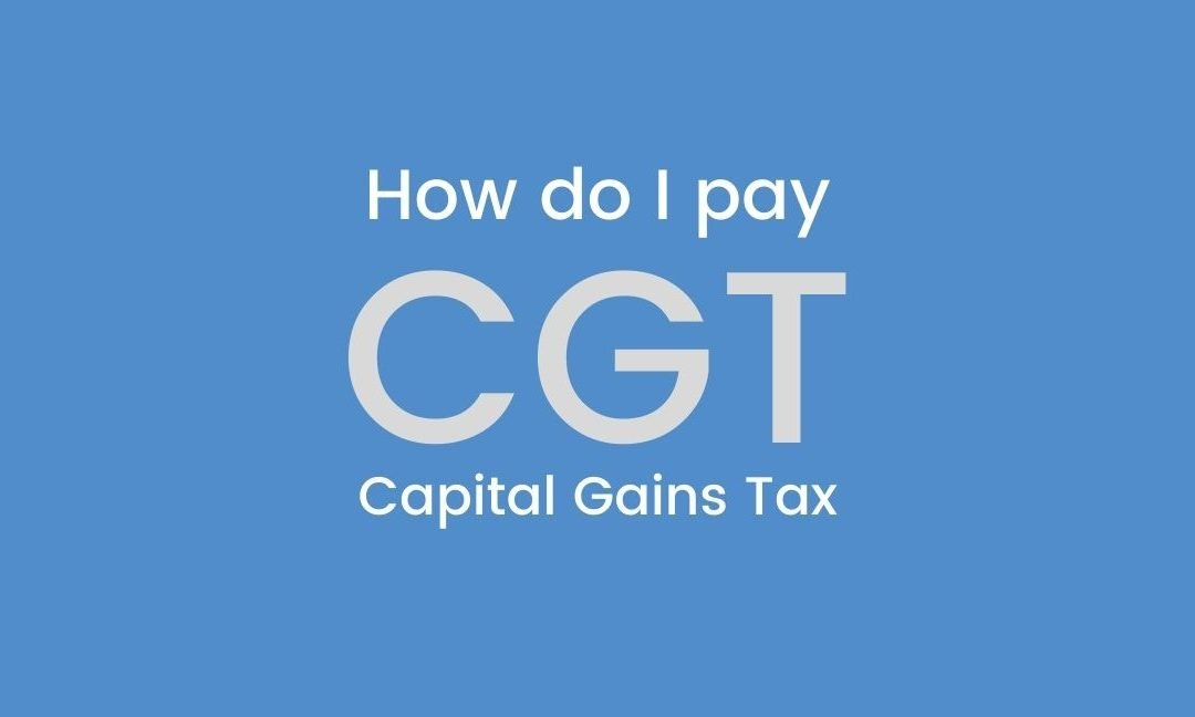 How do I pay Capital Gains Tax (CGT)?